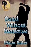 Dead Without Remorse (Paperback)