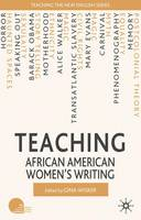 Teaching African American Women's Writing - Teaching the New English (Hardback)