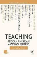 Teaching African American Women's Writing - Teaching the New English (Paperback)