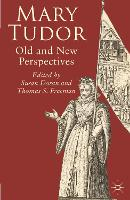 Mary Tudor: Old and New Perspectives (Paperback)