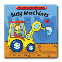 Busy Books: Busy Machines (Board book)