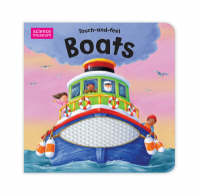 Science Museum Touch-And-Feel Books: Boats (Board book)