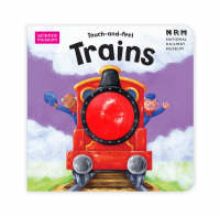 Science Museum Touch-And-Feel Books: Trains (Board book)
