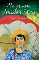 Macmillan Caribbean Writers: Molly and the Muslim Stick (Paperback)
