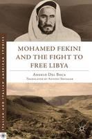 Mohamed Fekini and the Fight to Free Libya - Italian and Italian American Studies (Hardback)
