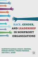 Race, Gender, and Leadership in Nonprofit Organizations (Hardback)