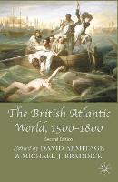 The British Atlantic World, 1500-1800 (Hardback)