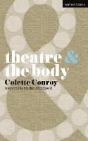 Theatre and The Body - Theatre And (Paperback)