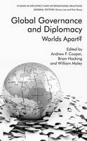 Global Governance and Diplomacy: Worlds Apart? - Studies in Diplomacy and International Relations (Hardback)