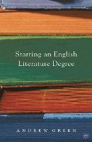 Starting an English Literature Degree (Paperback)