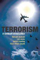 Terrorism: A Critical Introduction (Hardback)