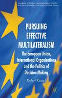 Pursuing Effective Multilateralism