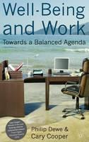 Well-Being and Work: Towards a Balanced Agenda - Psychology for Organizational Success (Hardback)