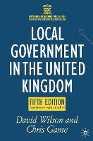 Local Government in the United Kingdom - Government beyond the Centre (Hardback)