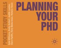 Planning Your PhD - Pocket Study Skills (Paperback)