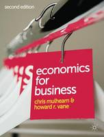 Economics for Business (Paperback)