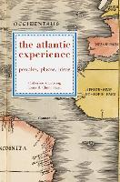 The Atlantic Experience: Peoples, Places, Ideas (Hardback)