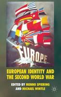 European Identity and the Second World War (Hardback)