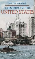 A History of the United States - Palgrave Essential Histories series (Hardback)