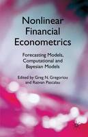Nonlinear Financial Econometrics: Forecasting Models, Computational and Bayesian Models (Hardback)