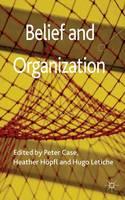 Belief and Organization (Hardback)
