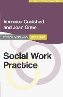 Social Work Practice - Practical Social Work Series (Paperback)