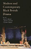 Modern and Contemporary Black British Drama (Hardback)