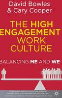 The High Engagement Work Culture: Balancing Me and We (Hardback)