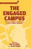 The Engaged Campus: Certificates, Minors, and Majors as the New Community Engagement - Community Engagement in Higher Education (Hardback)