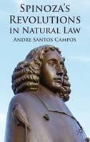 Spinoza's Revolutions in Natural Law (Hardback)