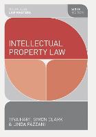 Intellectual Property Law - Macmillan Law Masters (Paperback)