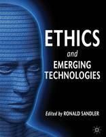 Ethics and Emerging Technologies (Hardback)