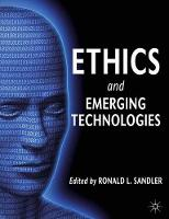 Ethics and Emerging Technologies (Paperback)