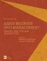 Asian Business and Management: Theory, Practice and Perspectives (Paperback)