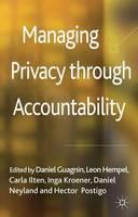 Managing Privacy through Accountability (Hardback)
