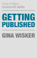 Getting Published: Academic Publishing Success - Macmillan Research Skills (Paperback)