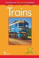 Macmillan Factual Readers - Trains (Paperback)