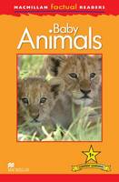 Macmillan Factual Readers - Baby Animals - Level 1 (Paperback)