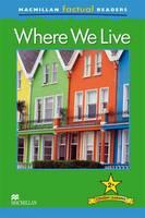 Macmillan Factual Readers: Where We Live (Paperback)