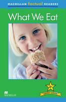 Macmillan Factual Readers - What We Eat - Level 2 (Paperback)