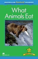 Macmillan Factual Readers - What Animals Eat - Level 2 (Paperback)