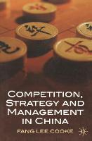 Competition, Strategy and Management in China (Paperback)