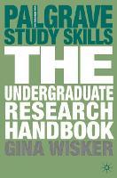 The Undergraduate Research Handbook - Macmillan Study Skills (Paperback)