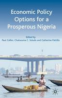 How Economic Choices Will Determine Nigeria's Future (Hardback)