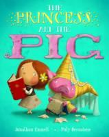 The Princess and the Pig (Hardback)