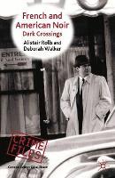 French and American Noir: Dark Crossings - Crime Files (Hardback)