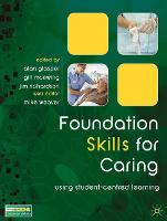 Foundation Skills for Caring: Using Student-Centred Learning (Paperback)