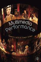Multimedia Performance (Paperback)