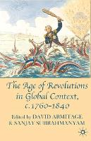 The Age of Revolutions in Global Context, c. 1760-1840 (Hardback)