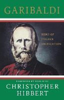 Garibaldi: Hero of Italian Unification (Paperback)